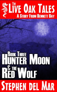 Hunter Moon & the Red Wolf is now live on Amazon!