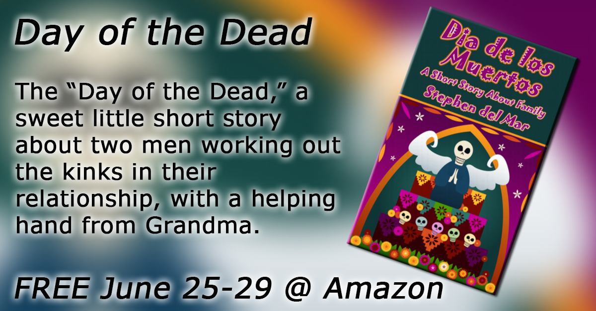 """#freebook Short Story """"Day of the Dead"""" free June 25-29"""